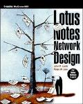 Lotus Notes Network Design