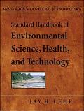 Standard Handbook of Enviromental Science, Health, and Technology