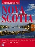 Cruising Guide to Nova Scotia: Digby to Cape Breton Island, Including the Bras D'Or Lakes - ...