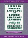 Affect in Foreign Language and Second Language Learning A Practical Guide to Creating a Low-...