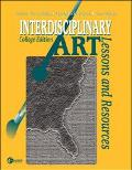 Interdisciplinary Art Lessons and Resources