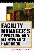 Facility Manager's Operation and Maintenance Handbook