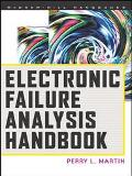 Electronic Failure Analysis Handbook Techniques and Applications for Electronic and Electric...