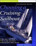 Complete Guide to Choosing a Cruising Sailboat
