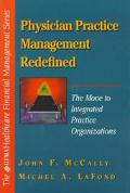 Physician Pratice Management Redefines: The Move to Integrate Practice Organizations