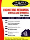 Schaum's Outline of Theory and Problems of Engineering Mechanics Statics and Dynamics Static...