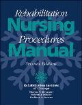 Rehabilitation Nursing Procedures Manual