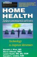 Home Health Telecommunications: Technology to Improve Revenues