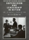 Instructor's Manual and Key for Supervision and Leadership in Action