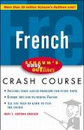 French Based on Schaum's Outline of French Grammar and French Vocabulary