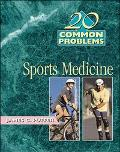 20 Common Problems in Sports Medicine