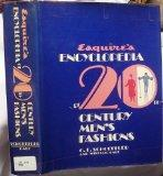 Esquire's Encyclopedia of Twentieth Century Men's Fashions