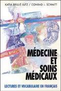 Medicine Et Soins Medicaux Lectures Et Vocabulaire En Francais
