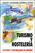 Turismo Y Hosteleria Lecturas Y Vocabulario En Espanol/Tourism and Hotel Management