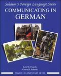 Communicating in German Novice/Elementary Level