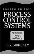 Process Control Systems Application, Design, and Tuning