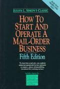 How to Start and Operate a Mail-Order Business - Julian Lincoln Simon - Hardcover - 5th ed