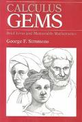 Calculus Gems Brief Lives and Memorable Mathematics