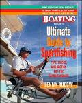 Boating Magazine's Ultimate Guide to Sportfishing Tips, Tricks, and Tactics for the Serious ...