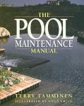 The Pool Maintenance Manual - Terry Tamminen - Paperback