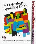 Interactions Access A Listening/Speaking Book