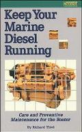 Keep Your Marine Diesel Running Care and Preventive Maintenance for the Boater