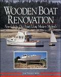 Wooden Boat Renovation New Life for Old Boats Using Modern Methods
