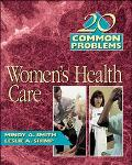 20 Common Problems in Women's Health Care
