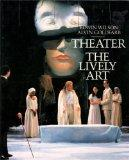 Theater:the Lively Art
