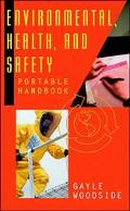 Environmental, Health, and Safety Portable Handbook