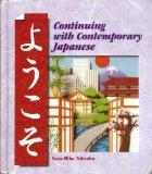 Yookoso! Continuing With Contemporary Japanese, Volume 2