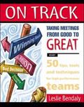 On Track Taking Meetings from Good to Great