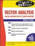 Schaum's Outline of Theory and Problems of Vector Analysis and an Introduction to Tensor Ana...