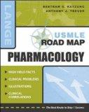 Usmle Road Map: Pharmacology (stm45)