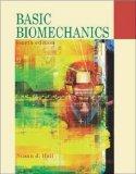 Basic Biomechanics: With Dynamic Human CD-Rom and Powerweb