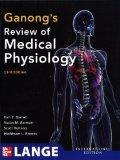 Ganong's Review of Medical Physiology 23e