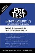 Pretest Emt-Paramedic Pretest, Self-Assessment and Review