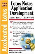 Accelerated Lotus Notes Application Development Study Guide - Libby Ingrassia Schwarz - Pape...