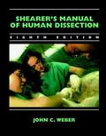 Shearer's Manual of Human Dissection