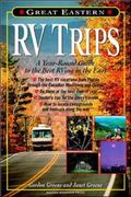 Great Eastern Rv Trips A Year-Round Guide to the Best Rving in the East
