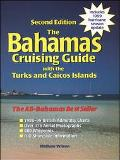 Bahamas Cruising Guide With the Turks and Caicos Islands