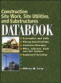 Construction Site Work, Site Utilities, and Substructures Databook