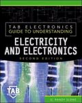 Tab Electronics Guide to Understanding Electricity & Electronics