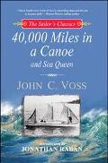 40,000 Miles in a Canoe and Sea Queen