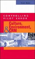 Culture, Environment, and Crm