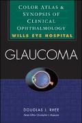 Glaucoma Color Atlas and Synopsis of Clinical Ophthalmology