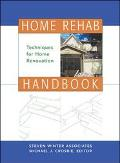 Home Rehab Handbook Techniques for Home Renovation