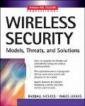 Wireless Security Models, Threats, and Solutions