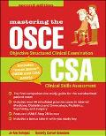 Mastering the Osce and Csa Objective Structured Clinical Examination  Clinical Skills Assess...