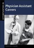 Opportunities in Physician Assistant Careers, Revised Edition - Terence J. Sacks - Hardcover...